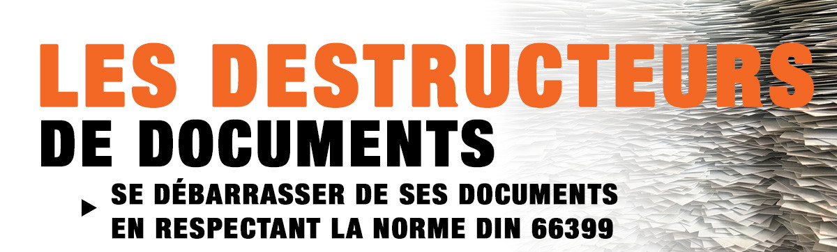 Se débarrasser de ses documents en respectant la norme DIN 66399